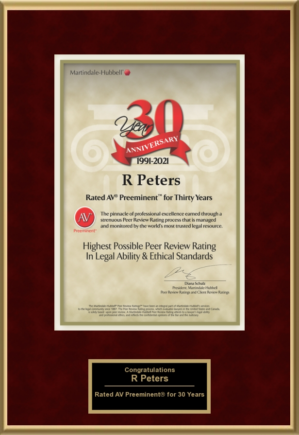 Martindale-Hubbell Rated AV Preeminent for Thirty Years Plaque awarded to R. Norman Peters